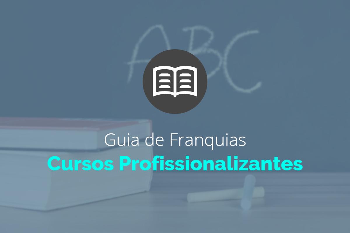 Guia de Franquias - Cursos Profissionalizantes